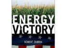 Energy Victory: Winning the War on Terror by Breaking Free of Oil